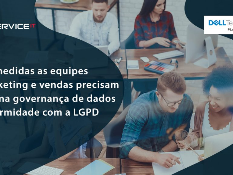 O vital papel do marketing e vendas na governança de dados e conformidade com a LGPD