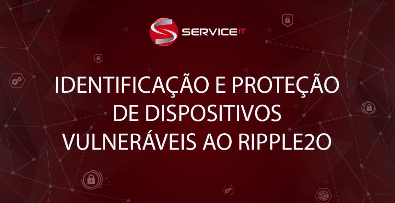 Identificação e Proteção de Dispositivos Vulneráveis ao RIPPLE20