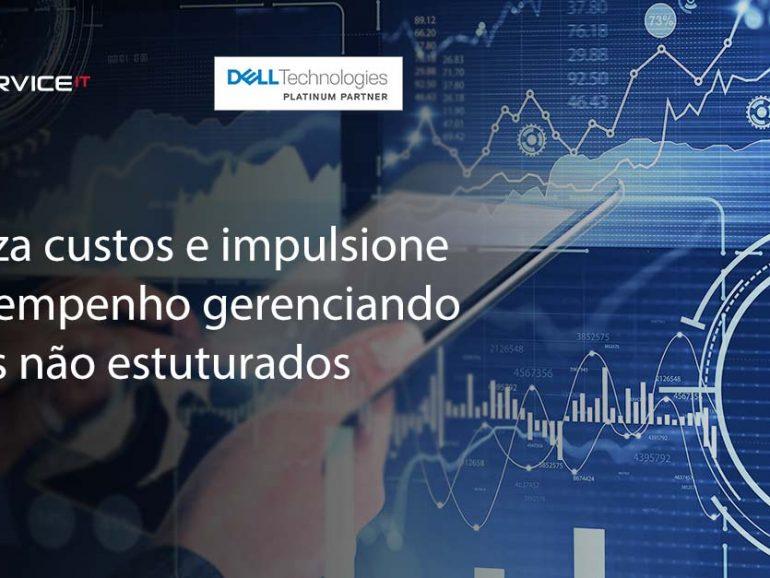 Gerencie dados não estruturados para impulsionar o desempenho e reduzir custos